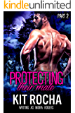 Protecting Their Mate: Part Two (The Last Pack) (English Edition)