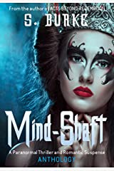 Mind-Shaft: Paranormal Anthology. Kindle Edition