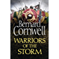 Warriors of the Storm (The Last Kingdom Series, Book 9)