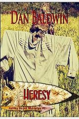 HERESY (An Ashley Hayes Mystery Book 2) Kindle Edition
