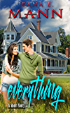 Everything: A Romantic Short Story