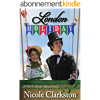 London Holiday: A Pride and Prejudice Romantic Comedy (English Edition)