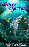 Waves and Secrets (The Merworld Trilogy Book 4)
