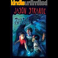 Text 4 Revenge (Jason Strange)