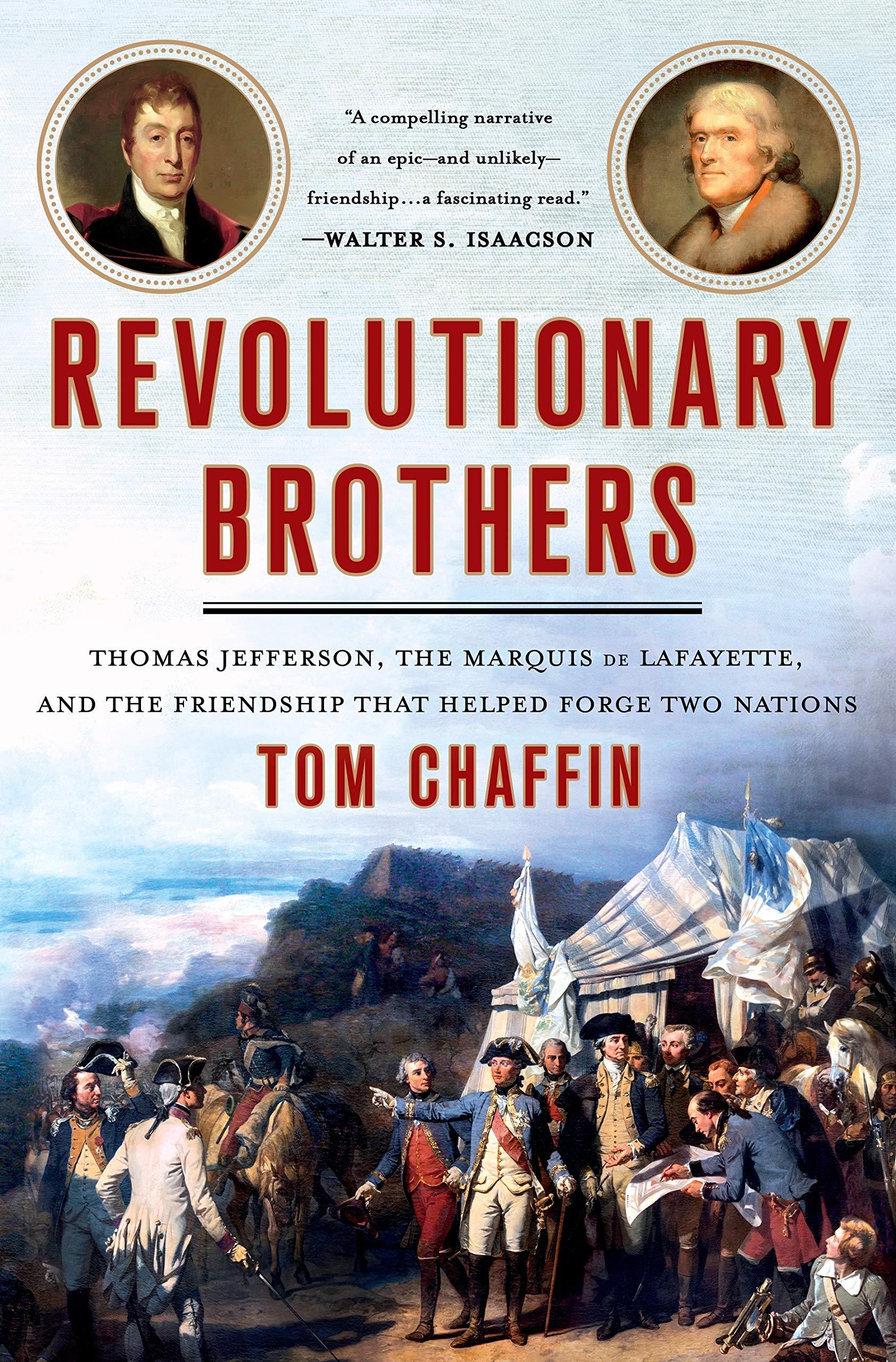 Revolutionary Brothers: Thomas Jefferson, the Marquis de ...