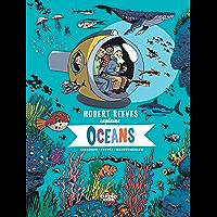 Hubert Reeves Explains - Volume 3 - Oceans (English Edition)