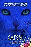 Catsby: A Parody