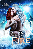 Frost Fire (A Novel of the Dracol Book 3)