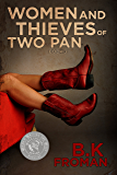 Women and Thieves Of Two Pan (Two Pan Series Book 3)