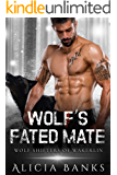 Wolf's Fated Mate: A Paranormal Romance (Wolf Shifters of Wakerlin Book 4)