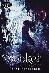 Seeker (The Hunter Saga Book 2) Kindle Edition