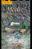 Medic!: Part 6: Afghanistan