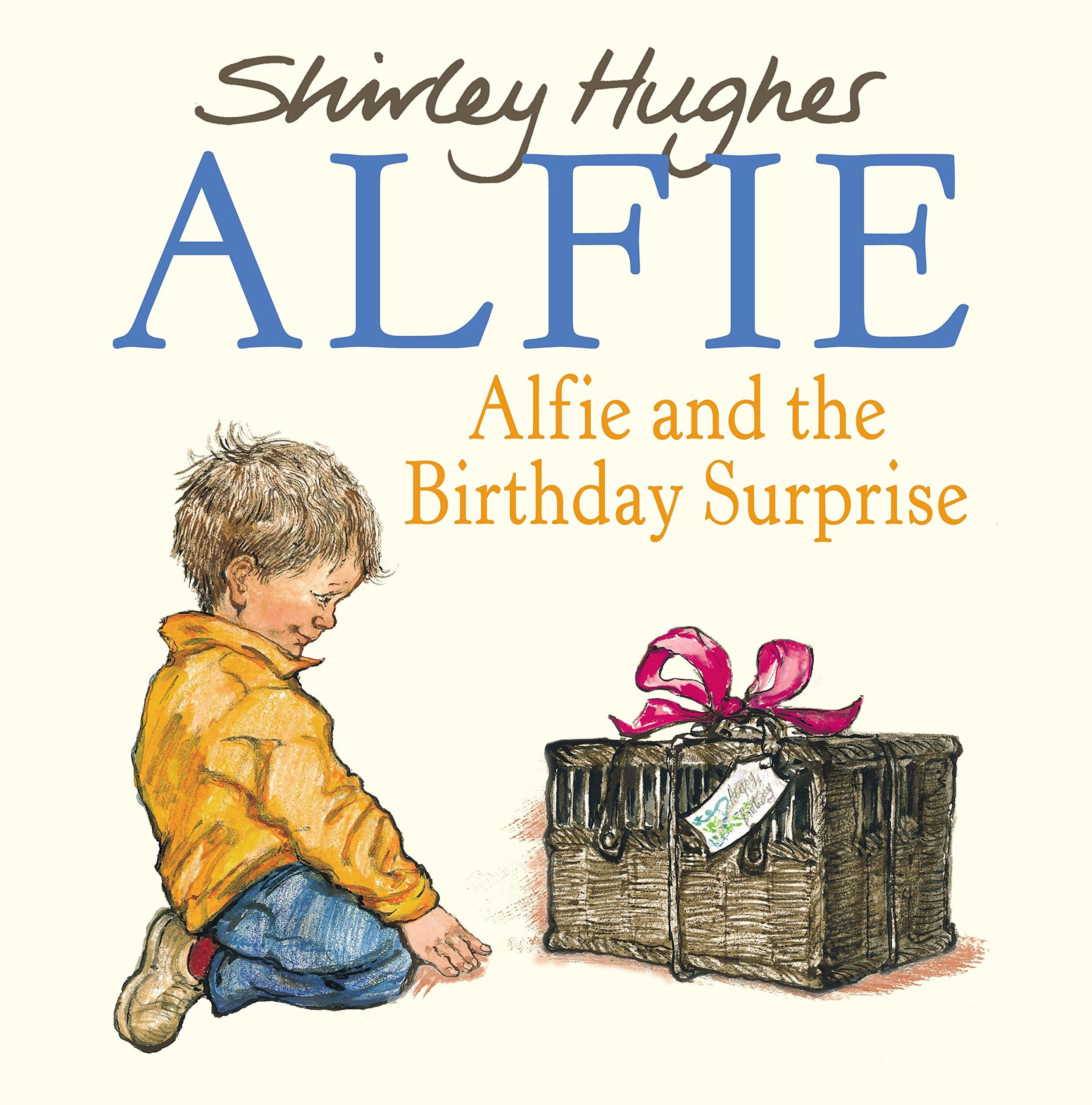 Alfie & The Birthday Surprise: Amazon.co.uk: Shirley Hughes ...