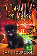 A Taste for Magic (Familiar Kitten Mysteries Book 5) Kindle Edition