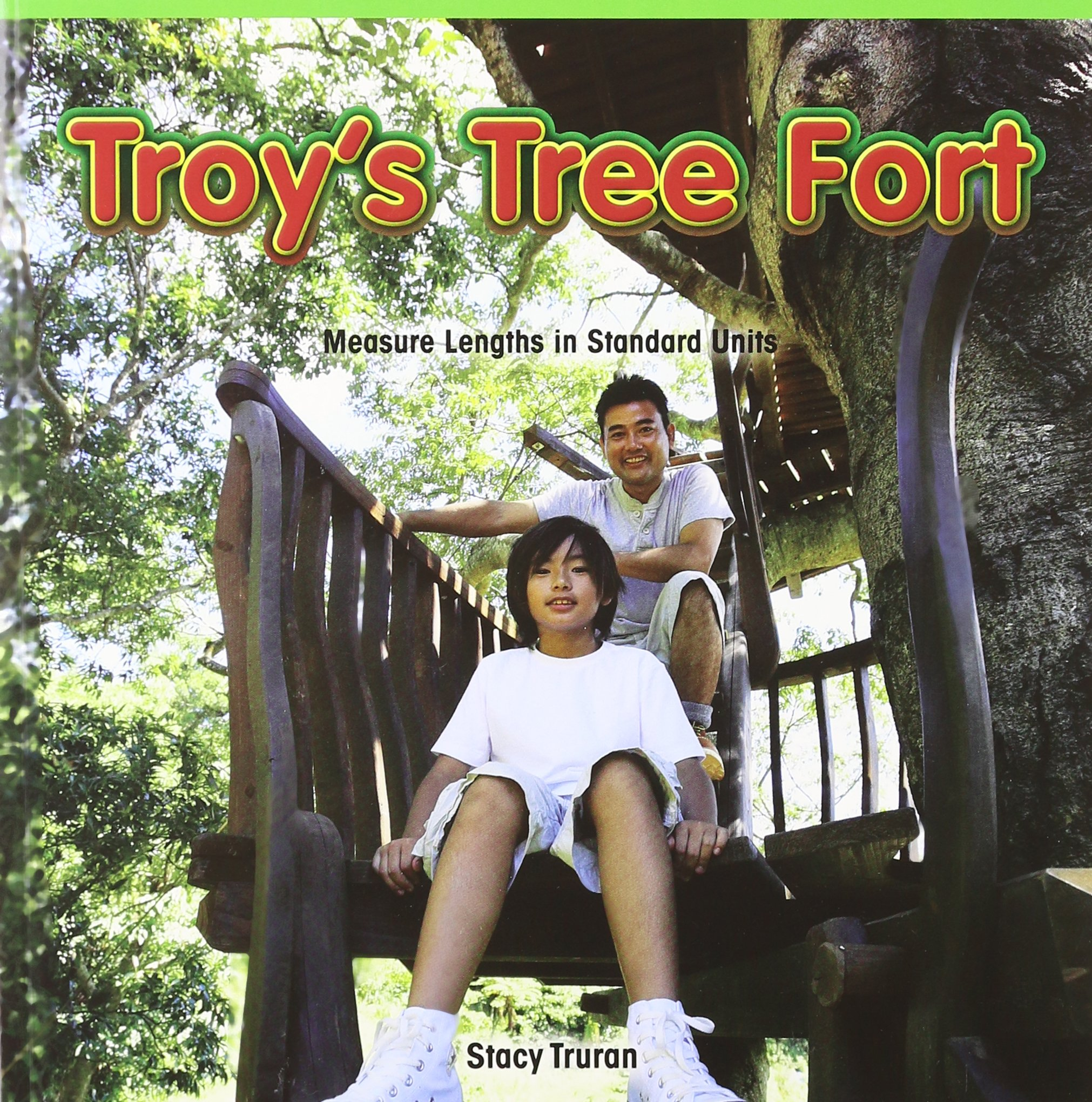Troy's Tree Fort: Measure Lengths in Standard Units (Math Masters: Measurement and Data) PDF