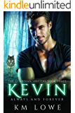 Kevin: Always And Forever (The Guardian Shifters Book 3)