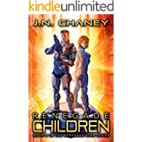 Renegade Children: An Intergalactic Space Opera Adventure (Renegade Star Book 8)