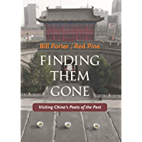 Finding Them Gone: Visiting China's Poets of the