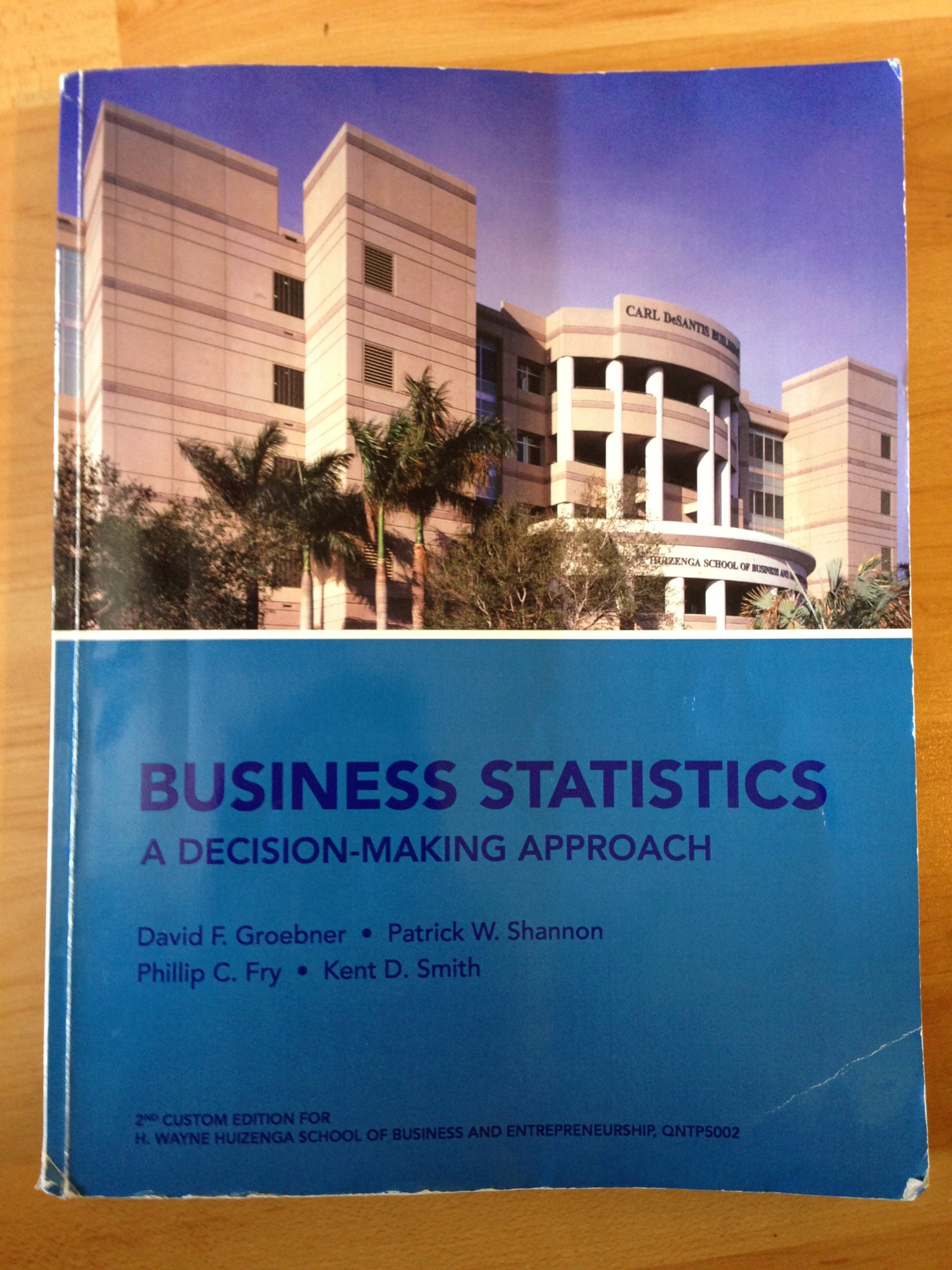 Business statistics a decision making approach david f groebner business statistics a decision making approach david f groebner patrick w shannon phillip c fry kent d smith 9780558665630 amazon books fandeluxe Images