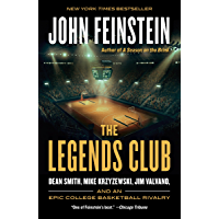 The Legends Club: Dean Smith, Mike Krzyzewski, Jim Valvano, and an Epic College Basketball Rivalry