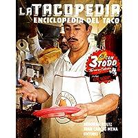 La Tacopedia: Enciclopedia del taco