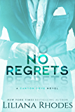 No Regrets: A Billionaire Romance (Canyon Cove Book 2)