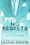 No Regrets: A Billionaire Romance (Canyon Cove Book 2) (English Edition)