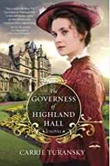 The Governess of Highland Hall: A Novel (Edwardian Brides Book 1) Kindle Edition