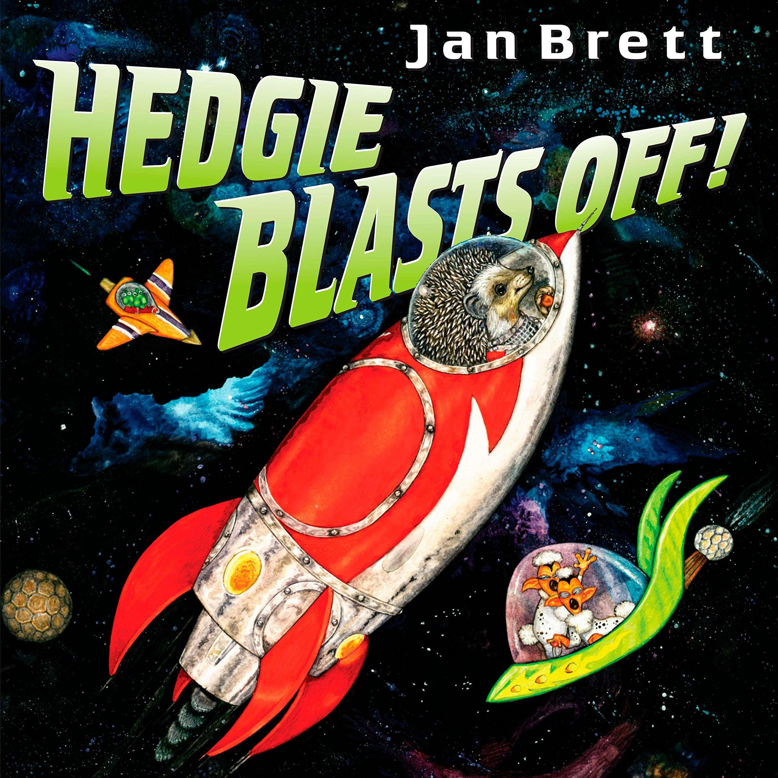 Hedgie Blasts Off!, Brett, Jan