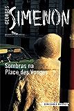 Sombras na Place Des Vosges