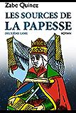 LES SOURCES DE LA PAPESSE: DEUXIÈME LAME