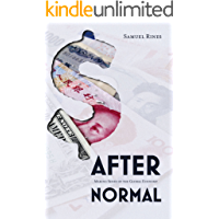 After Normal: Making Sense of the Global Economy (English Edition)