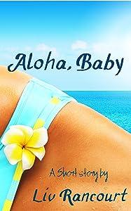 Aloha, Baby