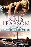 La cama del constructor de barcos (Picardia en Wellington nº 1) (Spanish Edition)