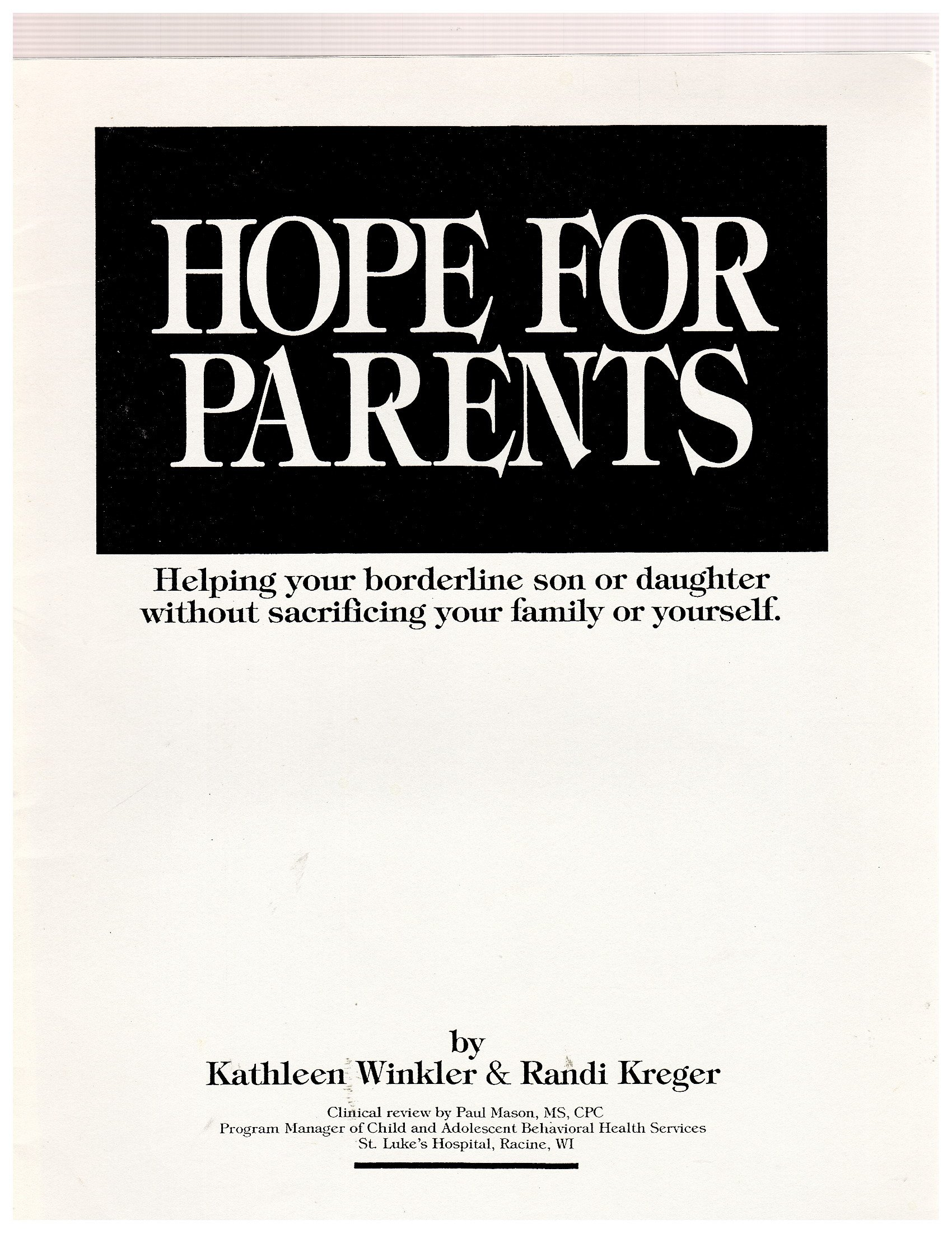 Hope for parents: [helping your borderline son or daugher ...