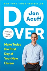 Do Over: Make Today the First Day of Your New Career Paperback