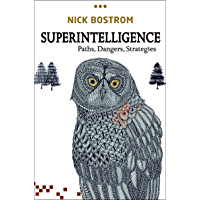 Superintelligence: Paths, Dangers, Strategies (English Edition)