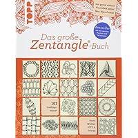 Das große Zentangle-Buch: 101 Lieblingsmuster. Von genial einfach bis einfach genial. NEU: Bijou-Format.