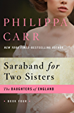 Saraband for Two Sisters (The Daughters of England Book 4)