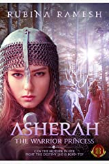 Asherah: The Warrior Princess: A Fantasy Romance (The Goddesses Trilogy Book 1) Kindle Edition
