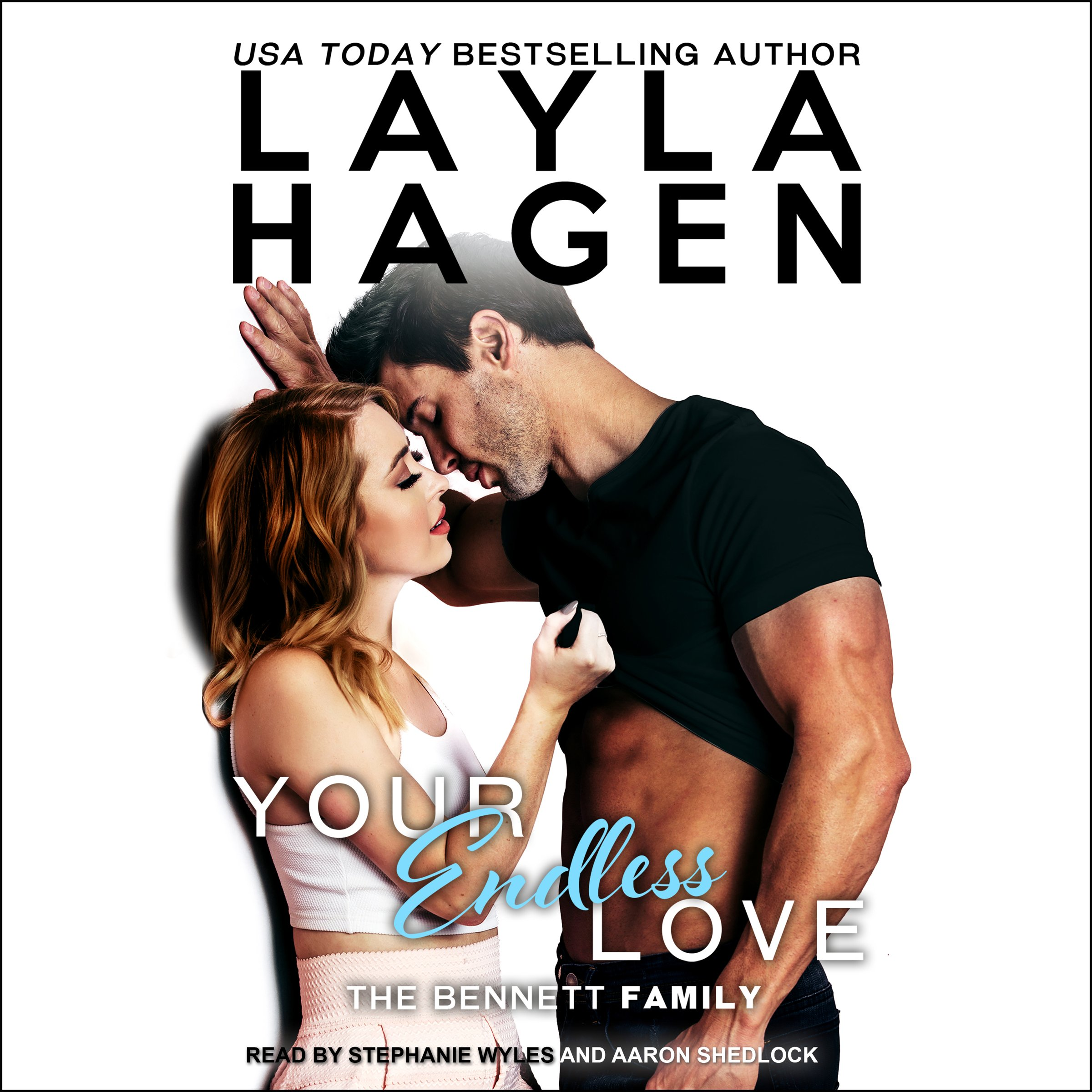 Your Endless Love: Bennett Family Series, Book 9