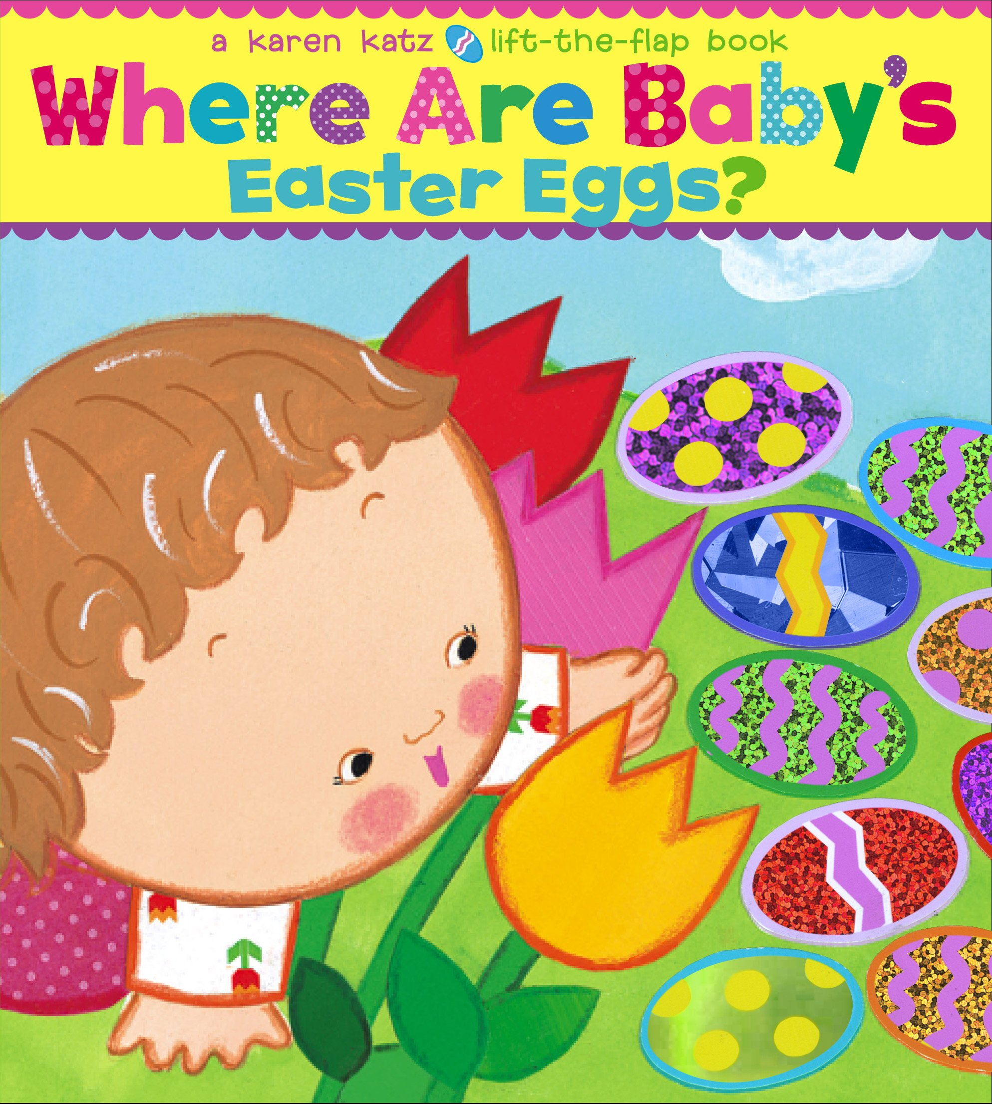 Where are babys easter eggs a lift the flap book karen katz where are babys easter eggs a lift the flap book karen katz 9781416949244 amazon books negle