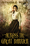 Across the Great Barrier (Frontier Magic Book 2)