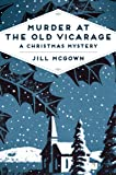 Murder at the Old Vicarage: A Christmas Mystery (Pan Heritage Classics)