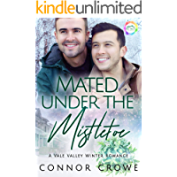 Mated Under The Mistletoe: A Winter Romance (Vale Valley Book 1)