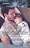 Father for Her Newborn Baby (Cowboys, Doctors...Daddies)