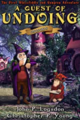 A Quest of Undoing (Ononokin: The Whizzfiddle & Gungren Adventures Book 1) Kindle Edition