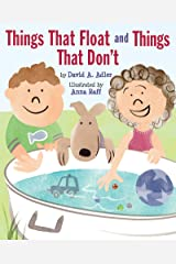 Things That Float and Things That Don't Kindle Edition