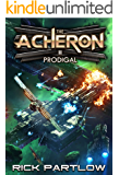 Prodigal: A Military Sci-Fi Series (The Acheron Book 2)