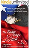 The Badge and the Bride: Lone Mesa Contemporary Christian Western (The Badge and the Bible Series Book 2)
